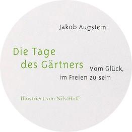 Augstein, »Die Tage des Gärtners«