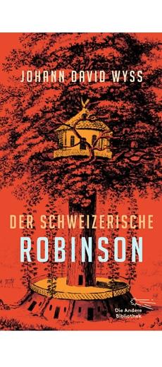 Wyss, »Der schweizerische Robinson«